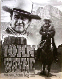 JOHN WAYNE AMERICAN LEGEND MOVIE SIGN