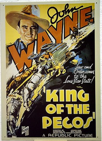 JOHN WAYNE KING PECOS MOVIE POSTER SIGN