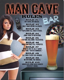 MAN CAVE RULES GIRL SIGN