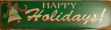 """GREAT HOLIDAY SIGN, MEASURES 19  5/8"""" X  5"""" PRE-RUSTED FOR OLD FASHION LOOK, HAS HOLES FOR EASY MOUNTING"""