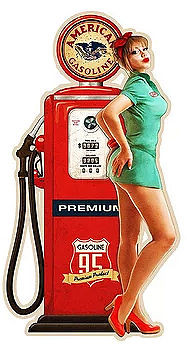 TAGE AMERICAN GAS, GAS PUMP & PIN-UP DIE CUT SIGN  WITH HOLES FOR EASY MOUNTING  COMING LATE MARCH