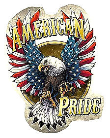 "AMERICAN PRIDE EAGLE DIE CUT METAL SIGN MEASURES 13 1/2""  X  17 1/2""  WITH HOLES FOR EASY MOUNTING  COMING LATE MARCH"