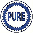 "LARGE ""PURE"" METAL GASOLINE SIGN APOX. 23 1/"" DIAMETER WITH HOLES FOR EASY MOUNTING (CAUTION SHARP EDGES NOT A TOY FOR CHILDREN)"