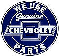 "ROUND CHEVY PARTS SIGN MEASURES 23 1/2"" X 23 1/2""  WITH HOLES FOR EASY MOUNTING.  EDGES ARE SHARP NOT A TOY FOR CHILDREN TO PLAY WITH"