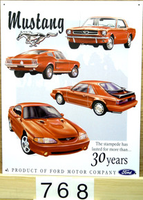 FORD MUSTANG 30 YR, TRIBUTE SIGN