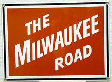 MILWAUKEE RR TRAIN PORCELAIN SIGN