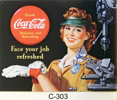 "COKE LADY MACHINIST TIN SIGN MEASURES  16"" X 12.5""  WITH HOLES FOR EASY MOUNTING THIS SIGN IS OUT OF PRINT, WE HAVE ONLY ONE LEFT"