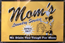 MOM'S LAUNDRY SIGN