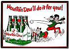 """MOUNTAIN DEW 6 PACK MEASURES 16"""" X 12.5"""" WITH HOLES FOR EASY MOUNTING"""