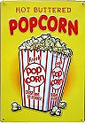 """HOT BUTTERED POPCORN VINTAGE METAL SIGN 12.5"""" X 17.4""""  WITH HOLES FOR EASY MOUNTING"""
