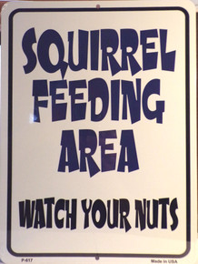 """THIS FLAT METAL SIGN MEASURES 9"""" X 12"""" WITH HOLES CENTERED TOP & BOTTOM FOR EASY MOUNTING"""