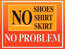 NO SHOES, SHIRT NO PROBLEM ENAMEL SIGN