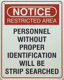 NOTICE STRIP SEARCH SIGN
