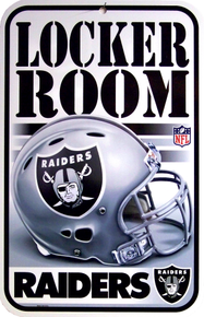 OAKLAND RAIDERS FOOTBALL LOCKER ROOM SIGN