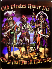 OLD PIRATES NEVER DIE ENAMEL SIGN