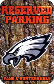 PHILADELPHIA EAGLES FOOTBALL CAMO PARKING SIGN