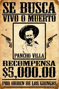 PONCHO VILLA WANTED SIGN ENAMEL SIGN