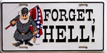 REBEL FORGET HELL LICENSE PLATE