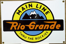 RIO GRANDE RR PORCELAIN TRAIN SIGN