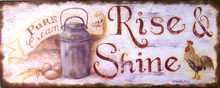RISE AND SHINE ENAMEL SIGN