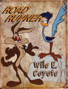 ROAD RUNNER & WILE E. SIGN