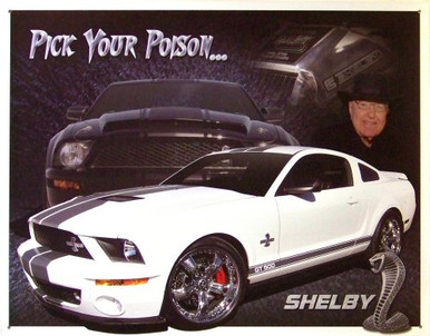 SHELBY MUSTANG PICK YOUR POISON SIGN