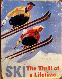 SKI THILL OF A LIFETIME SIGN
