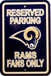 ST. LOUIS RAMS FOOTBALL FAN PARKING SIGN