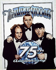 STOOGES 75TH ANNIVERSARY SIGN