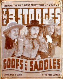 STOOGES GOOFS & SADDLES WILD WEST SIGN