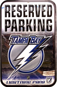 TAMPA BAY LIGHTNING HOCKEY RESERVED PARKING SIGN