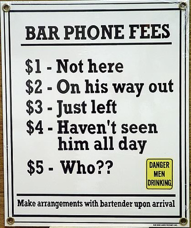 """Photo of BAR PHONE FEES PORCELAIN SIGN, HUMOUROUS LOOK AT FEES THAT MIGHT BE PAID TO THE BAR TENDER IN CASE """"THE WIFE"""" CALLS"""