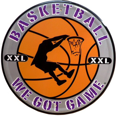 Photo of BASKETBALL WE GOT GAME ROUND METAL SIGN