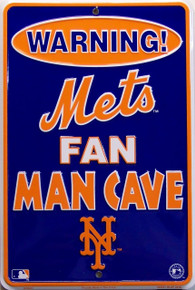 "EMBOSSED SMALL METAL SIGN 8"" W X 12"" H FOR THE MAN CAVE OF A TRUE METS FAN"