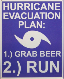 HELPS ONE PLAN THEIR HURRICANE EVACUATION SIGN