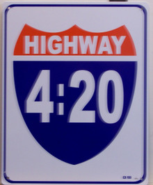 HIGHWAY 4:20 SHIELD SIGN