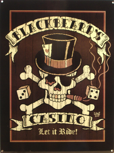 "RICH DARK PIRATE COLORS WITH SKULL AND CROSS BONES WEARING A TOP HAT, DICE IN THE BACKGROUND AND ""LET IT RIDE"" ACROSS THE BOTTOM  GREAT DETAILS"