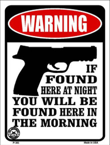 IF YOUR FOUND HERE TONIGHT.....SMALL METAL SIGN