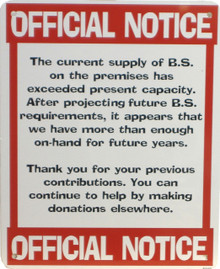 WE ALL NEED A BIT LESS B.S. MAY THIS SIGN CAN HELP?