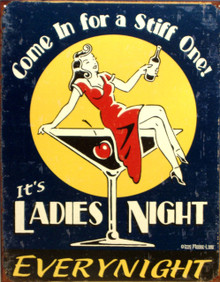"LADIES NIGHT VINTAGE TIN SIGN MEASURING 12 1/2"" W X 16"" H WITH HOLES IN EACH CORNER FOR EASY MOUNTING"