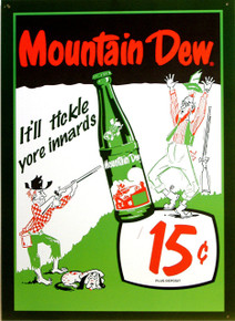 "VINTAGE MOUNTAIN DEW TICKLE YOUR INNARDS TIN SIGN  MEASURES APOX 12"" W X 17"" H  \AND HAS HOLES IN EACH CORNER FOR EASY MOUNTING"