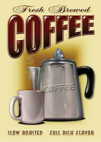 "RETRO COFFEE CUP & POT TIN SIGN MEASURES 12 1/2"" W X 16"" H WITH HOLES IN EACH CORNER FOR EASY MOUNTING GREAT RETRO LOOKING SIGN"