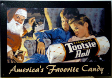 TOOTSIE ROLL SANTA AD VINTAGE TIN SIGN THIS SIGN IS OUT OF PRINT, WE HAVE SEVERAL LEFT