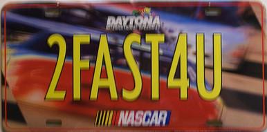 2FAST 4U  LICENSE PLATE (2) NASCAR