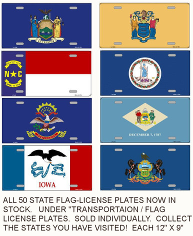 "ALL 50 STATES PLUS THE U.S. FLAG NOW IN LIMITED STOCK.  EACH MEASURES 12"" X 6"" WITH SLOTS FOR EASY MOUNTING. (SOLD INDIVIDUALY)  COLLECT THE STATES YOU HAV VISITED.  ON FLAT ALUMINUM WITH SLOTS FOR EASY MOUNTING."