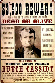 Photo of BUTCH CASIDY WANTED POSTER SIGN FROM AN ORIGINAL WANTED POSTER HAS GREAT GRAPICS AND DETAILS