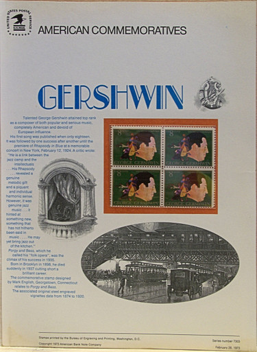 """PANEL # 11, U.S. COMMERATIVE PANEL GERSHWIN …, ISSUED 2/28/1973 SCOTT # 1484, PRINTED ON HEAVY PAPER MEASURING 8 1/2"""" X 11 1/4"""" WITH 4 UNUSED GERSHWIN 8 CENT STAMPS PANELS ISSUED BY U.S. BUREAU OF ENGRAVING REPRESENT MANY HISTORICAL EVENTS IN OUR COUNTRY PLUS CULTURAL, WILDLIFE, FLORAL, MUSICAL, MOVIES AND COUNTLESS OTHER SUBJECTS, GREAT FOR COLLECTORS AND ENTHUSIAST OF A WIDE VARIETY OF INTEREST. GREAT TO FRAME FOR GIFTS! UP TO A DOZEN CAN BE SHIPPED USING PRIORITY MAIL FLAT RATE ENVELOPE, FOR THE PRICE OF ONE (REFUND GIVEN AFTER PANELS ARE SHIPPED TAKES 3-4 DAYS FOR REFUND TO REACH YOUR CARD) OR YOU CAN SEND ONE OR MORE, FIRST CLASS (NOT INSURED) FOR LESS, YOUR CHOICE."""