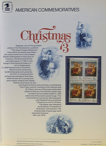 """PANEL # 25, U.S. COMMERATIVE PANEL CHRISTMAS '73.., ISSUED 11/7/1973 SCOTT # 1507 PRINTED ON HEAVY PAPER MEASURING 8  1/2""""  X  11  1/4"""" WITH 4 UNUSED CHRISTMAS '73  8 CENT STAMPS PANELS ISSUED BY U.S. BUREAU OF ENGRAVING REPRESENT MANY HISTORICAL EVENTS IN OUR COUNTRY PLUS CULTURAL, WILDLIFE, FLORAL, MUSICAL, MOVIES AND COUNTLESS OTHER SUBJECTS, GREAT FOR  COLLECTORS AND ENTHUSIAST OF A WIDE VARIETY OF INTEREST. GREAT TO FRAME FOR GIFTS! UP TO A DOZEN CAN BE SHIPPED USING PRIORITY MAIL FLAT RATE ENVELOPE, FOR THE PRICE OF ONE (REFUND GIVEN AFTER PANELS ARE SHIPPED TAKES 3-4 DAYS FOR REFUND TO REACH YOUR CARD) OR YOU CAN SEND ONE OR MORE, FIRST CLASS (NOT INSURED) FOR LESS, YOUR CHOICE."""