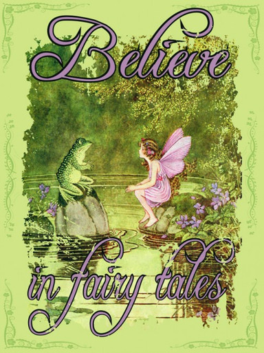 "BELIEVE IN FAIRY TALES  ENAMEL SIGN MEASURES 12"" X 16"" AND HAS HOLES IN EACH CORNER FOR EASY MOUNTING GREAT COLORS AND DURABLE ENAMEL FINISH MAKE THIS SIGN A MUST HAVE FOR FAIRY TALE LOVERS."