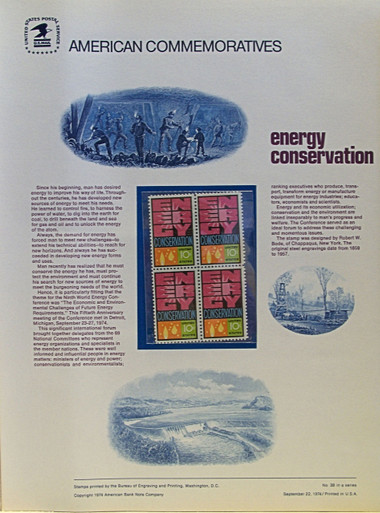 """PANEL # 38, U.S. COMMERATIVE PANEL ENERGY CONSERVATION.., ISSUED 9/22/1974 SCOTT # 1547 PRINTED ON HEAVY PAPER MEASURING 8 1/2"""" X 11 1/4"""" WITH 4 ENERGY CONSERVATION 10 CENT STAMPS PANELS ISSUED BY U.S. BUREAU OF ENGRAVING REPRESENT MANY HISTORICAL EVENTS IN OUR COUNTRY PLUS CULTURAL, WILDLIFE, FLORAL, MUSICAL, MOVIES AND COUNTLESS OTHER SUBJECTS, GREAT FOR COLLECTORS AND ENTHUSIAST OF A WIDE VARIETY OF INTEREST. GREAT TO FRAME FOR GIFTS! UP TO A DOZEN CAN BE SHIPPED USING PRIORITY MAIL FLAT RATE ENVELOPE, FOR THE PRICE OF ONE (REFUND GIVEN AFTER PANELS ARE SHIPPED TAKES 3-4 DAYS FOR REFUND TO REACH YOUR CARD) OR YOU CAN SEND ONE OR MORE, FIRST CLASS (NOT INSURED) FOR LESS, YOUR CHOICE."""